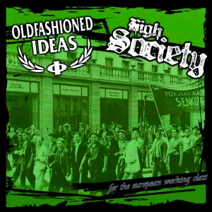high_society_oldfashioned_ideas_split_ep_green