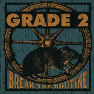 grade2-break_the_routine_LP