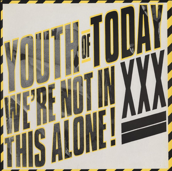 YOUTH OF TODAY: WE'RE NOT IN THIS ALONE RELOADED!