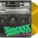 dropkick_murphys_turn_up_that_dial_lp_lim.goldedition