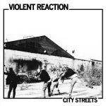 violent_reaction_city_streets_lp